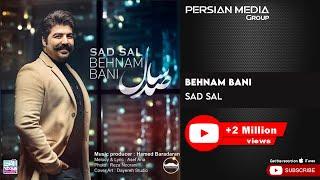 Behnam Bani - Sad Sal ( بهنام بانی - صد سال )