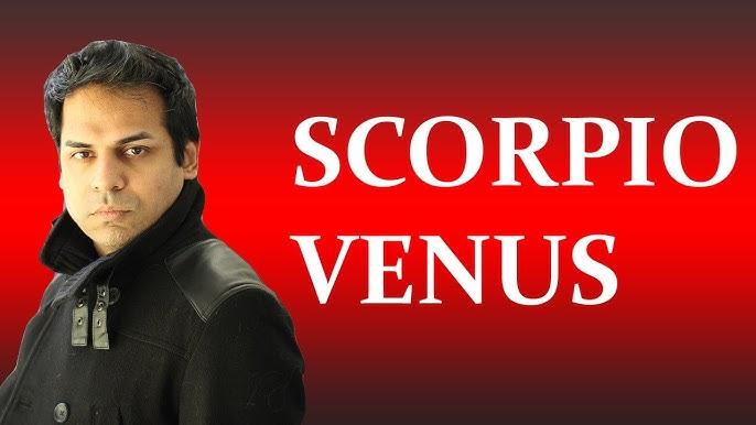 Venus in scorpio vedic