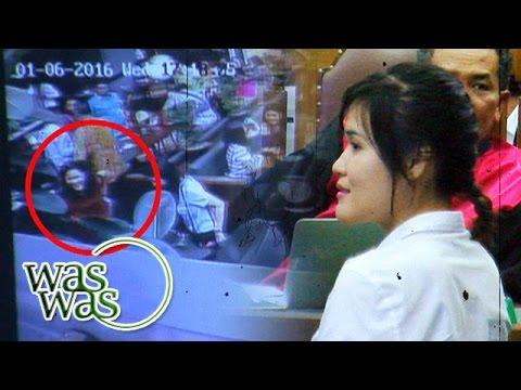Rekaman CCTV Baru di Sidang Jessica - WasWas 21 Juli 2016