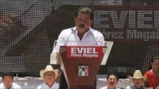 EVIEL PEREZ MAGAÑA - Sigue la transformación de Oaxaca.