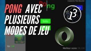 CREATION D'UN PONG AVEC PLUSIEURS MODES DE JEUX !!