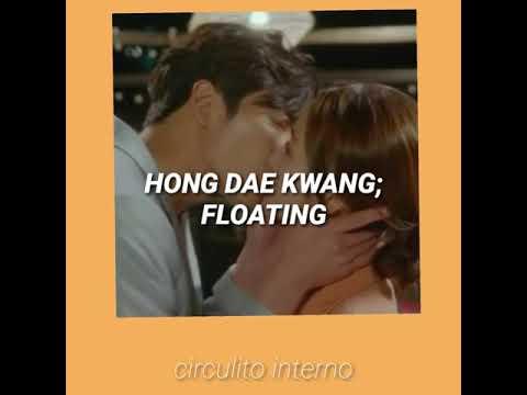HONG DAE KWANG - FLOATING (둥둥) /HER PRIVATE LIFE OST PARTE 2/ Traducida Al Español