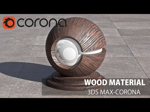 3ds Max Corona Tutorial- Realistic Wood Material