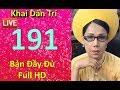 Khai Dân Trí - Lisa Phạm Số 191 Live Stream Ngày 3/7/2017