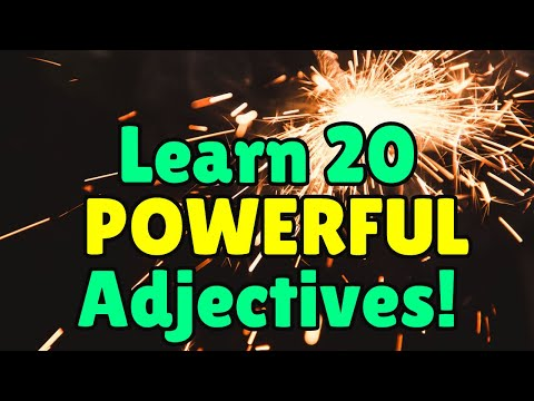 Learn 20 Powerful Adjectives in English