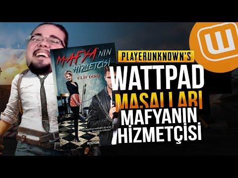 WATTPAD ve PUBG // MAFYANIN HİZMETÇİSİ #01// Playerunknown's Battlegrounds