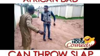 Hold This Slap For Me My Pikin (Real House of Comedy)