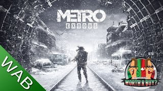 Metro Exodus Review - Worthabuy?