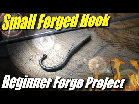 First Blacksmith Project: Forge a Simple Hook with Simple Tools