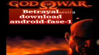God Of War Betrayal Download Android-fase-1