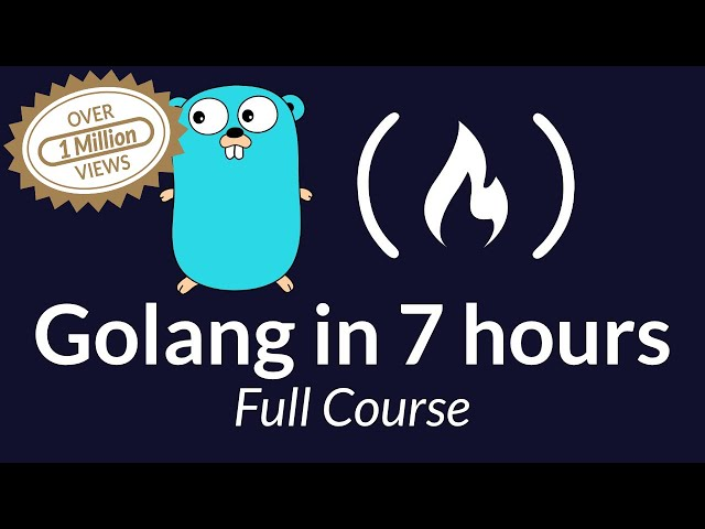Learn Go Programming - Golang Tutorial for Beginners