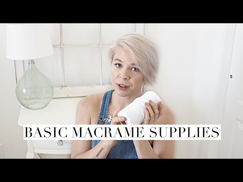 Basic Macrame Supplies - What To Buy And What Not To Buy