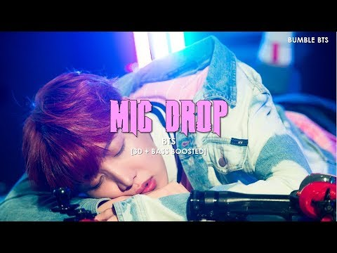 [3D+BASS BOOSTED] BTS (방탄소년단) - MIC DROP | bumble.bts