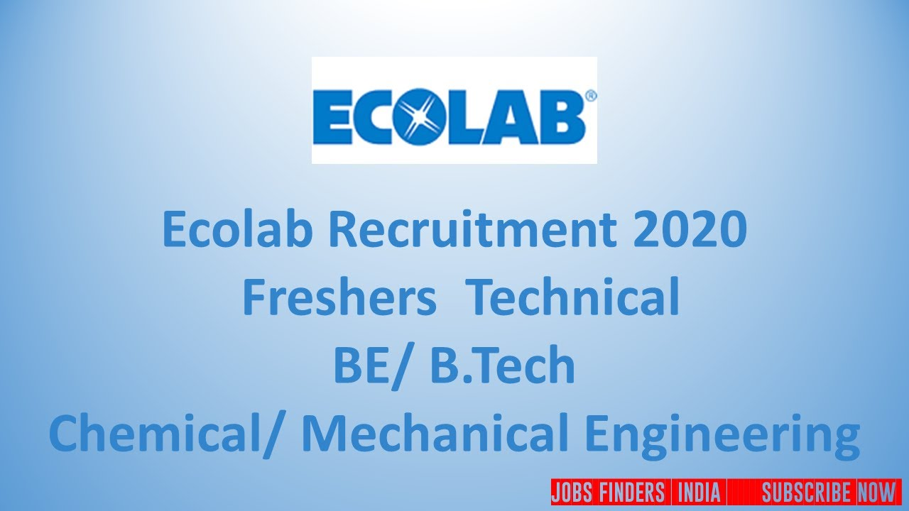 Ecolab Recruitment 2020  Freshers  Technical BE/ B.Tech  Chemical/ Mechanical Engineering