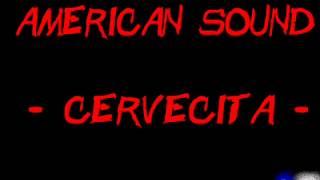 Amerikan sound cervecta
