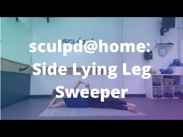 sculpd@home: Side Lying Leg Sweeper