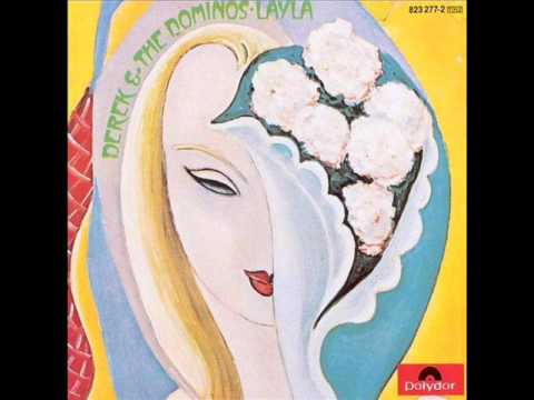 Derek & The Dominos - Layla (Short Version)