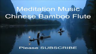 Chinese Bamboo Flute , Beautiful Meditation Music Chinese Music