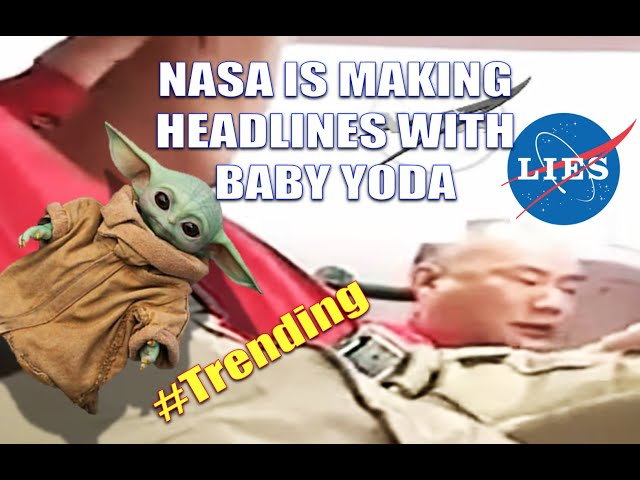 FAKE SPACE IS MAKING HEADLINES WITH BABY YODA!