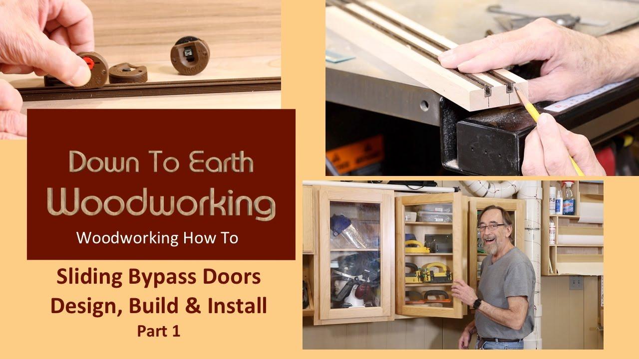 Sliding Bypass Doors Part 1 & Sliding Bypass Doors Part 1 - YouTube