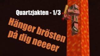 [LP] Minecraft på Svenska #1 - Quartzjakten 1/3