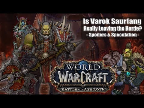 Is Saurfang really going to leave the Horde? [Spoilers & Speculation]