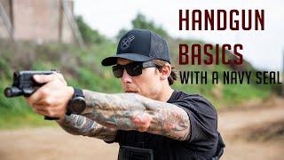 Handgun Basics with a Navy SEAL