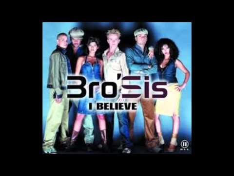 bro'sis i believe Mp3 2001