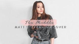 The Middle - Zedd // Matt Steffanina Dance Cover