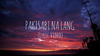 PAKISABI NA LANG (Official Lyrics Video ) Guthrie Nikolao Guthben Duo
