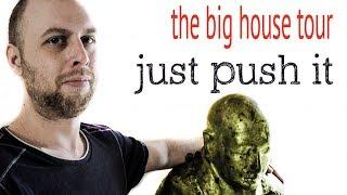the big house tour , just push it ! dream home vlog home decor