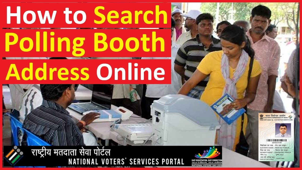 Find Address of Voter Polling Booth Search | Find Voter Polling Station Online - NVSP Service Portal