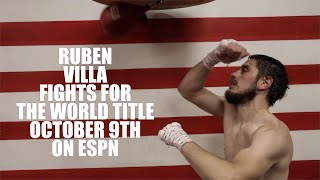 RUBEN VILLA IS READY FOR WORLD TITLE FIGHT AGAINST EMANUEL NAVARRETE