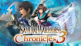 Samurai Warriors Chronicles 3 - Walkthrough part 1