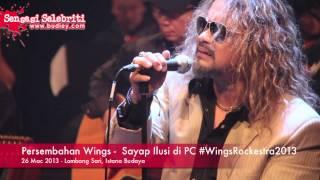 Persembahan Wings -  Sayap Ilusi di PC #WingsRockestra2013