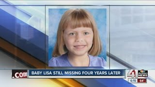 Baby Lisa still missing four years later