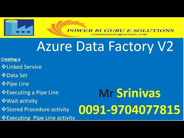 Azure Data Factory V2 - Session 3 | Azure Tutorial | Power BI  Guru