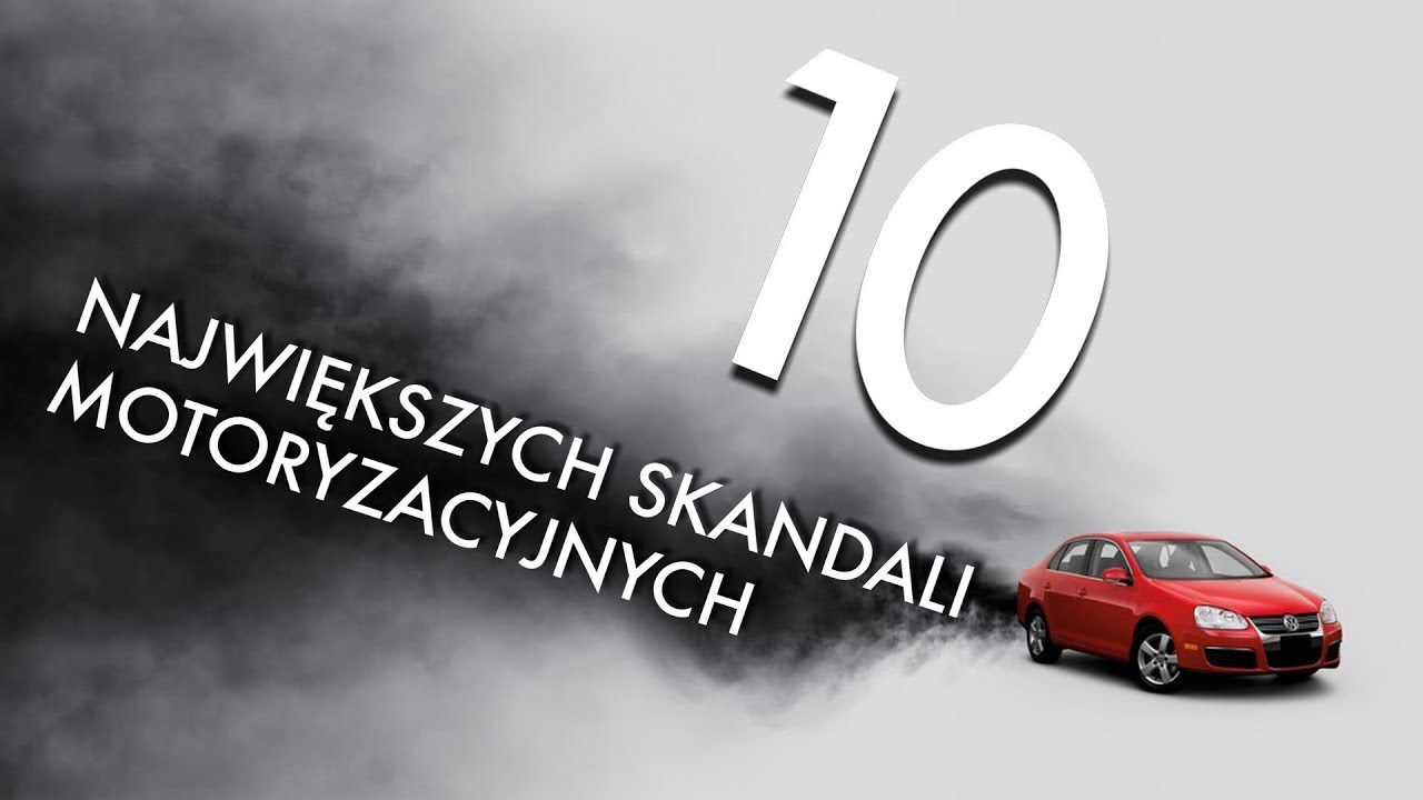 10 największych skandali motoryzacyjnych – #111 TOP10