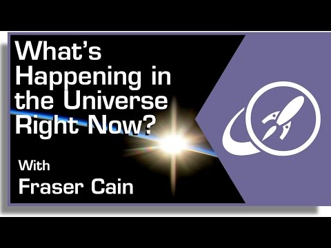 What's Happening in the Universe Right Now?
