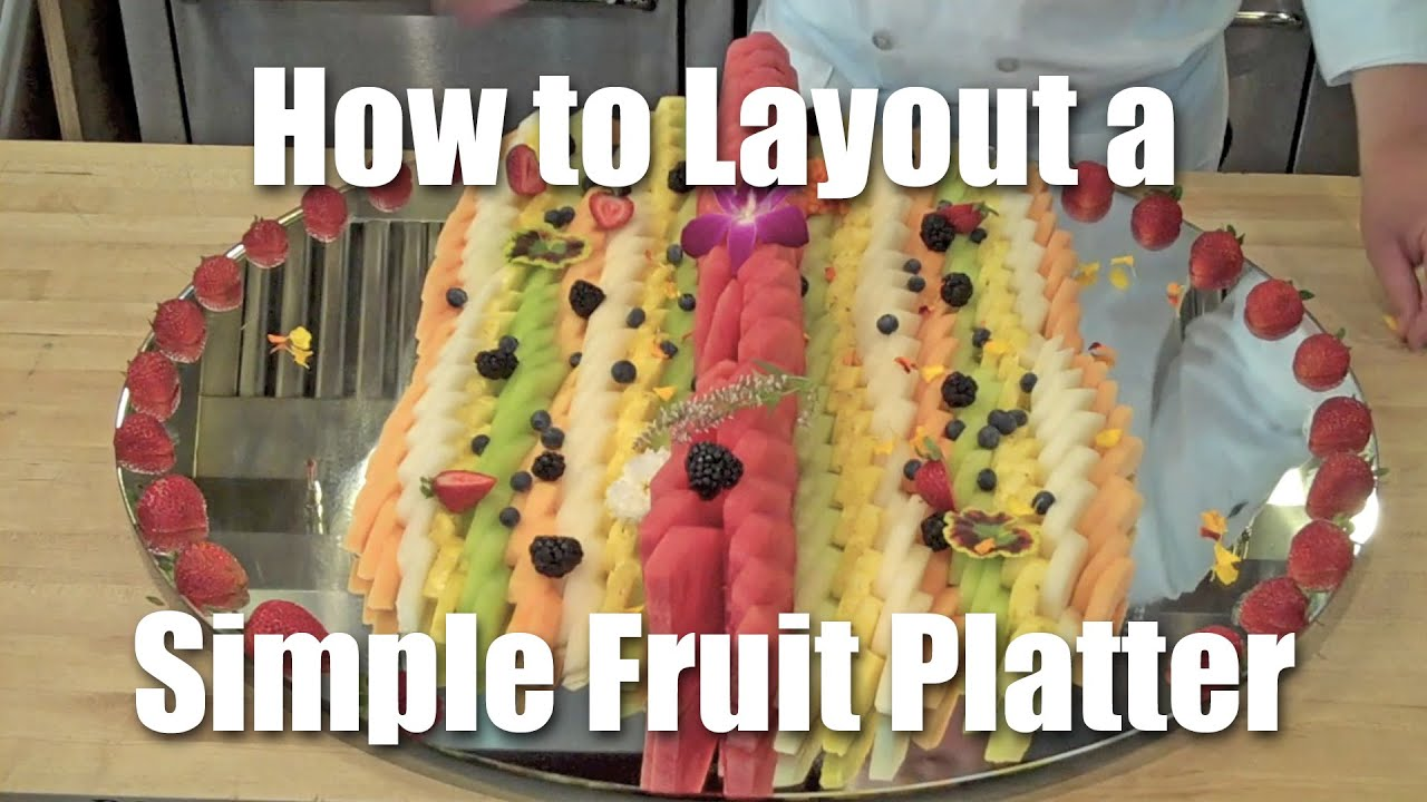 how to layout a simple fruit platter youtube