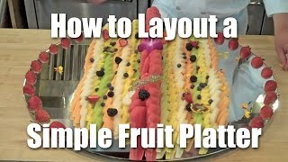 How To Layout A Simple Fruit Platter