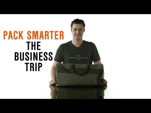 Dress Smarter: Pack Smarter - The Business Trip