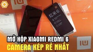 Mở hộp Xiaomi Redmi 6 - Chip Helio P22 Camera kép AI rẻ nhất
