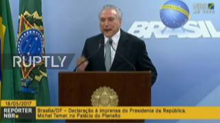 Brazil  'I will not resign'   President Temer responds to bribery allegations