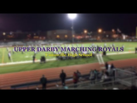 Upper Darby High School Marching Royals 2018