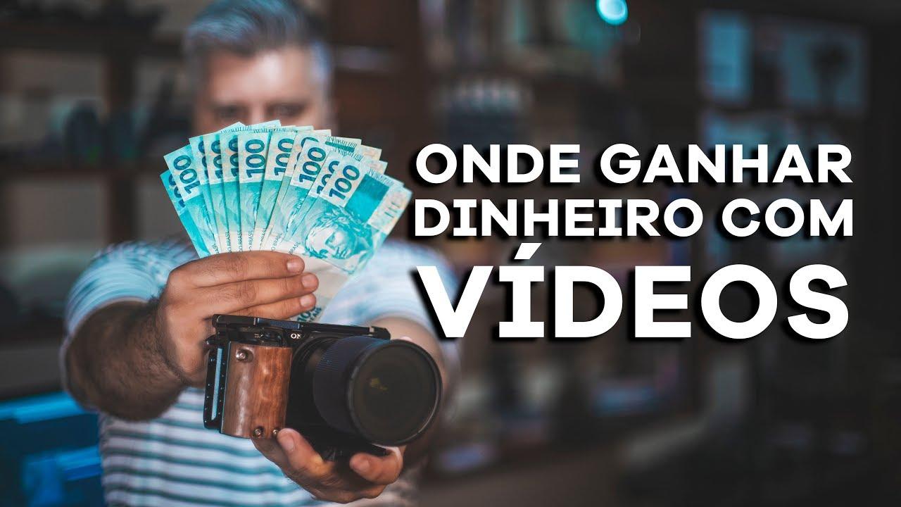 Onde Ganhar Dinheiro com Vídeo?