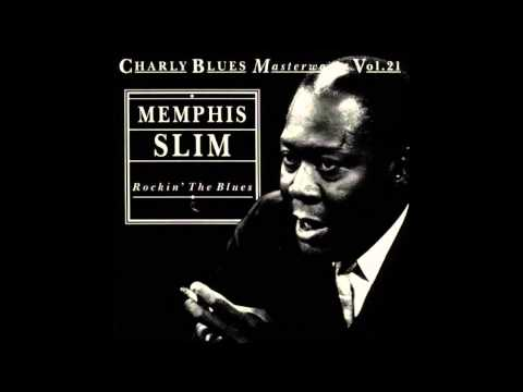 Memphis Slim - Rockin' The House (Beer Drinkin' Woman)