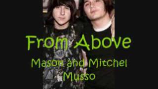 From Above- Mason And Mitchel Musso (download Link)
