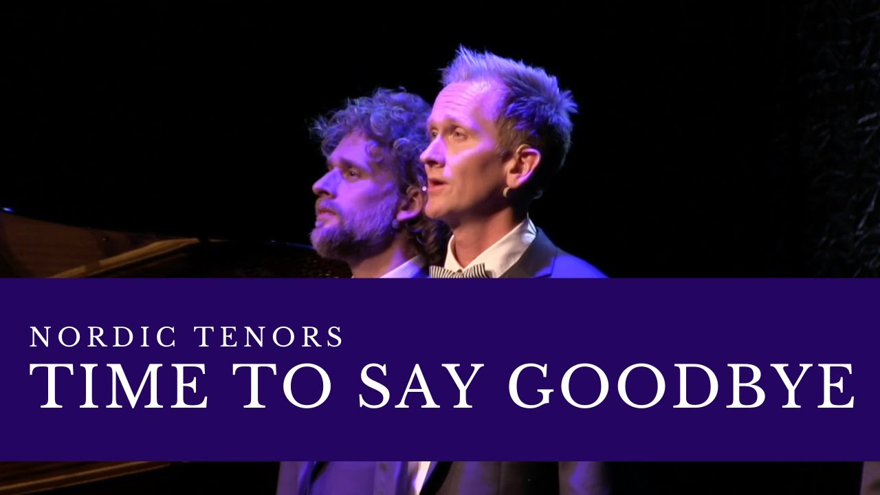 Nordic Tenors // Time to say goodbye