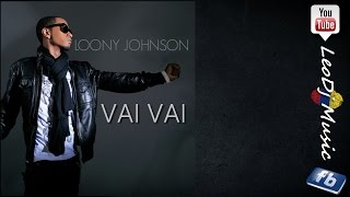 VAI VAI - Loony Johnson 2015